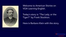 VOA慢速英语:《美女还是老虎?》弗兰克・斯塔顿