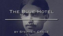 VOA慢速英语:'The Blue Hotel,' by Stephen Crane, Part Four