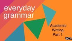 VOA慢速英语:Academic Writing: Common Patterns, Part 1