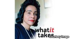 What It Takes - Coretta Scott King