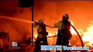 英语访谈节目:美国加州山林大火致居民撤离
