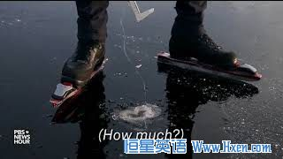 英语访谈节目:滑冰者冒险滑薄冰 冰面在歌唱