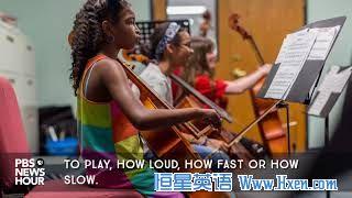 英语访谈节目:为什么学音乐能帮助孩子更好地学习其他东西