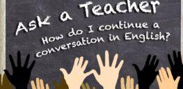 VOA慢速英语:我如何继续用英语交谈?