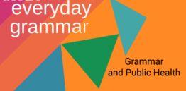 Grammar, Quantities, and Public Health