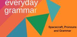 宇宙飞船,代词和语法