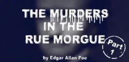 爱伦・坡的《莫格街凶杀案》Part One