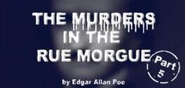 慢速英语:爱伦・坡《莫格街凶杀案》Part Five
