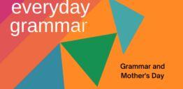 慢速英语:语法与母亲节